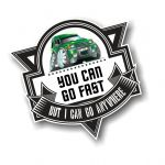 Koolart YOU CAN GO FAST Slogan For Landrover Discovery 1 & 2 owner Vinyl Car Sticker Decal 100x100mm